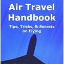 Book Review – Air Travel Handbook – Tips, Tricks & Secrets on Flying