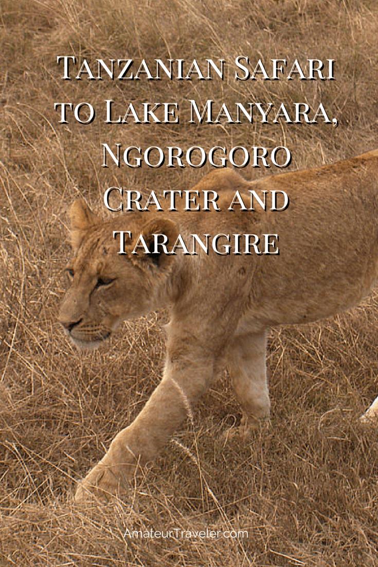 Tanzanian Safari to Lake Manyara, Ngorogoro Crater and Tarangire