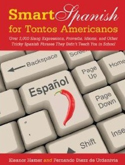 Book Review: Smart Spanish for Tontos Americanos by Hamer and Diez
