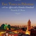 "Book Review: ""Fast Times in Palestine"" by Pamela Olson"
