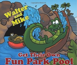 """Book Review: """"Walter and Mike Get Their Own Fun Park Pool to Play in"""" by Kathleen Morrissey"""