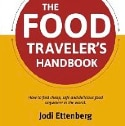"Book Review: ""The Food Traveler's Handbook"" by Jodi Ettenberg"
