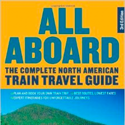 Book Review – All Aboard: The Complete North American Train Travel Guide by Jim Loomis