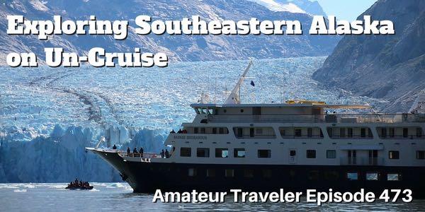 Cruising Southeastern Alaska on Un-Cruise