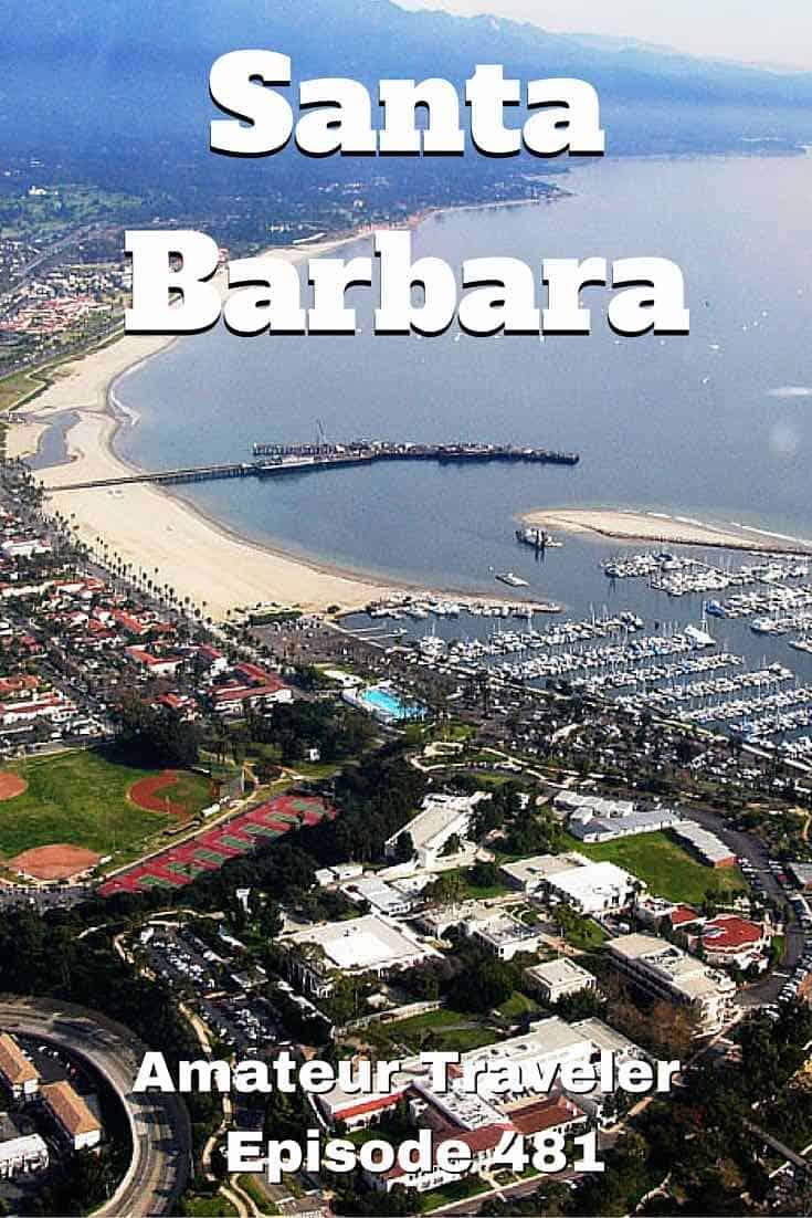 Travel to Santa Barbara, California #travel #trip #vacation #california #santa-barbara #what-to-do-in #wine #food #beach #restaurants #hotels #podcast #state-street