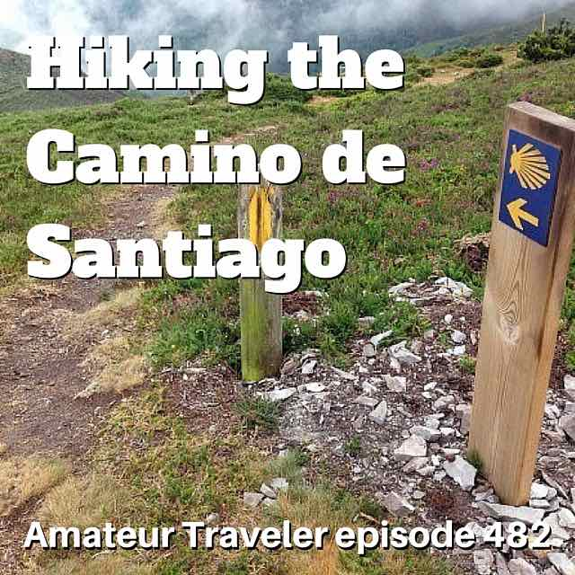 Hiking the Camino de Santiago in Spain – Episode 482