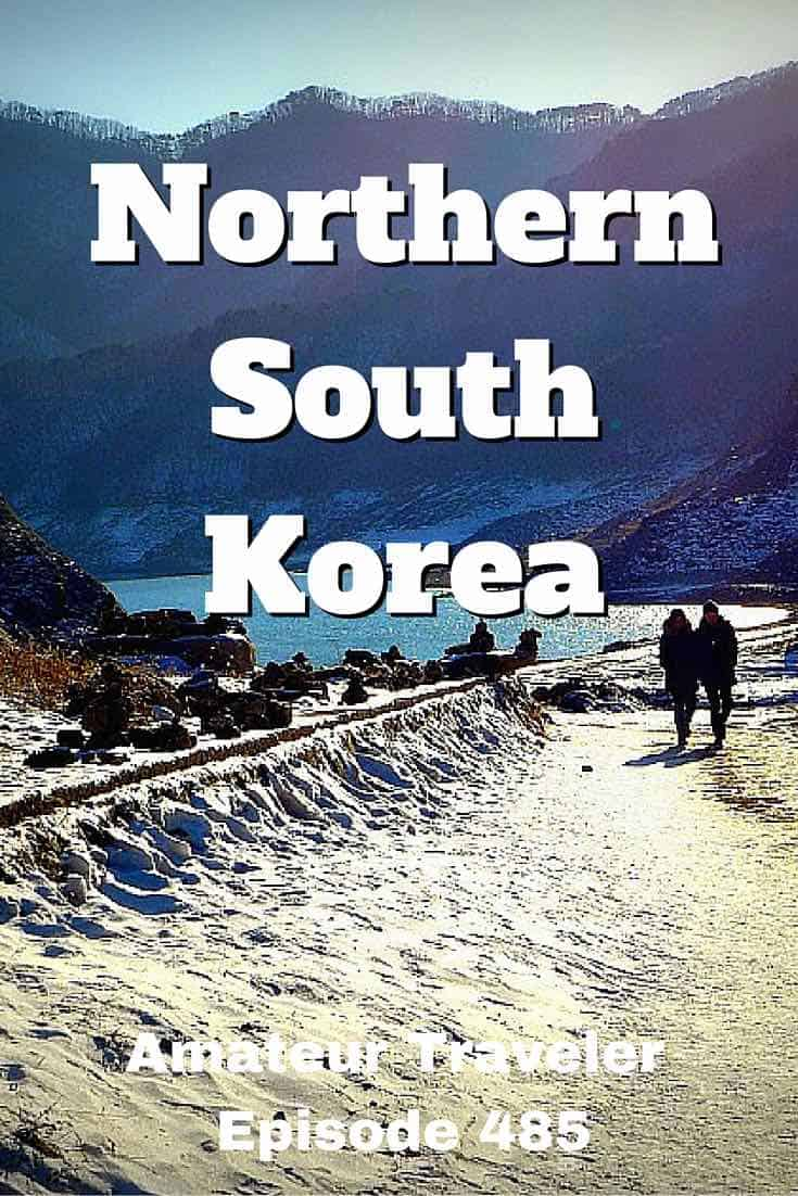 Travel to Northern South Korea - Episode 485