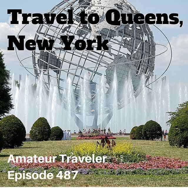 Travel to Queens, New York – Episode 487