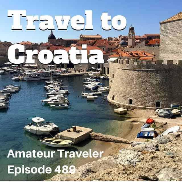Travel to Croatia – Episode 489