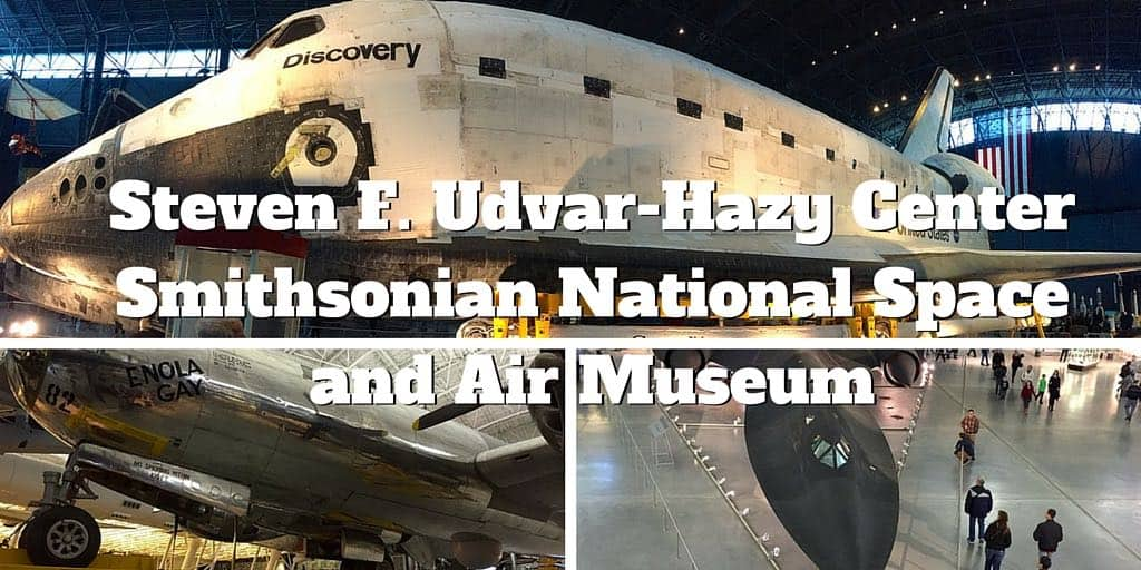 Steven F. Udvar-Hazy Center - Smithsonian National Space and Air Museum