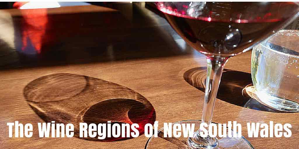 The Wine Regions of New South Wales