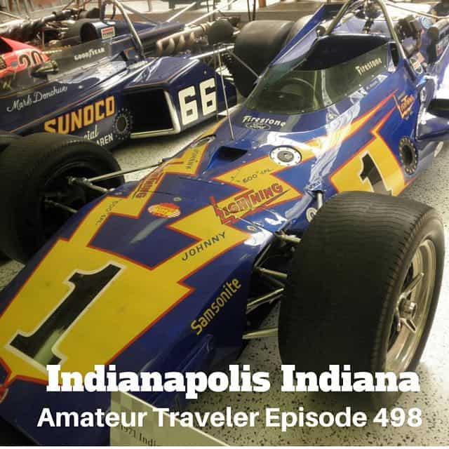 Travel to Indianapolis, Indiana – Episode 498