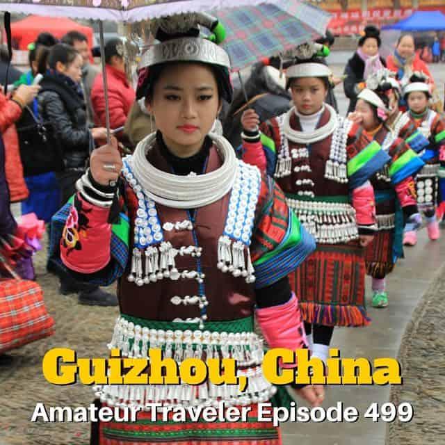 Travel to Guizhou China – Episode 499