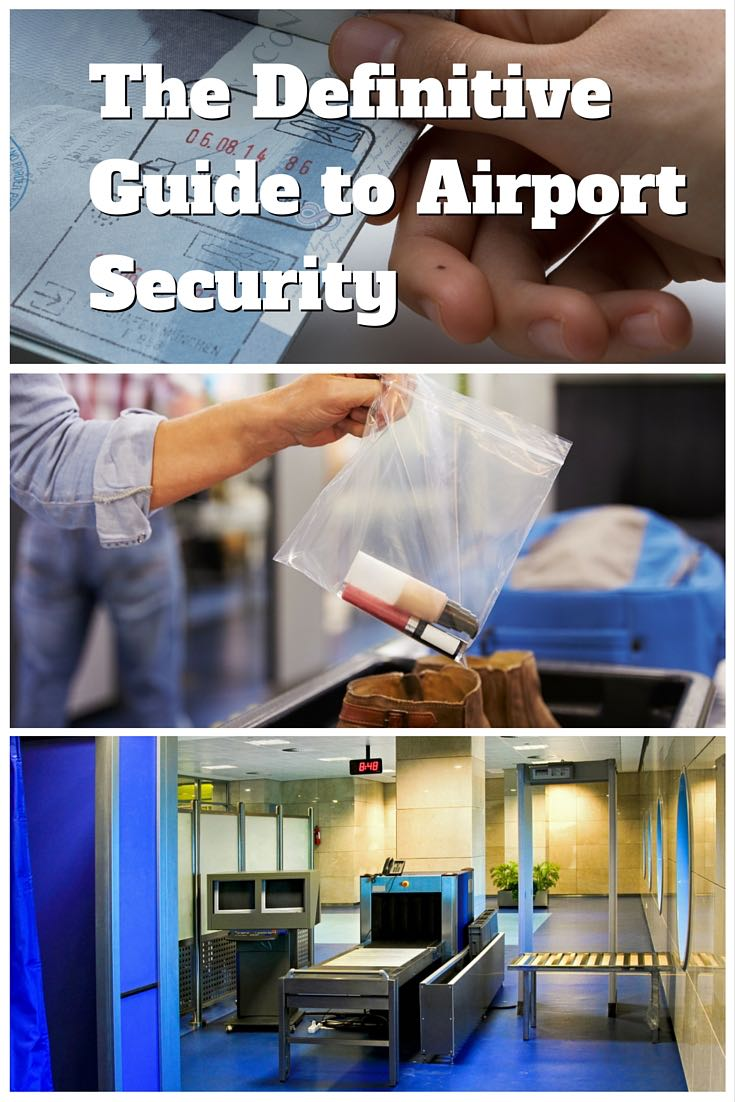 The Definitive Guide to Airport Security and the TSA #airport #travel #airplane #flight #hacks #tsa #packing