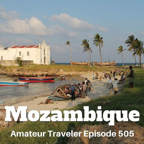 Travel to Mozambique – Episode 505