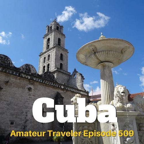 Cruising to Cuba – Episode 509