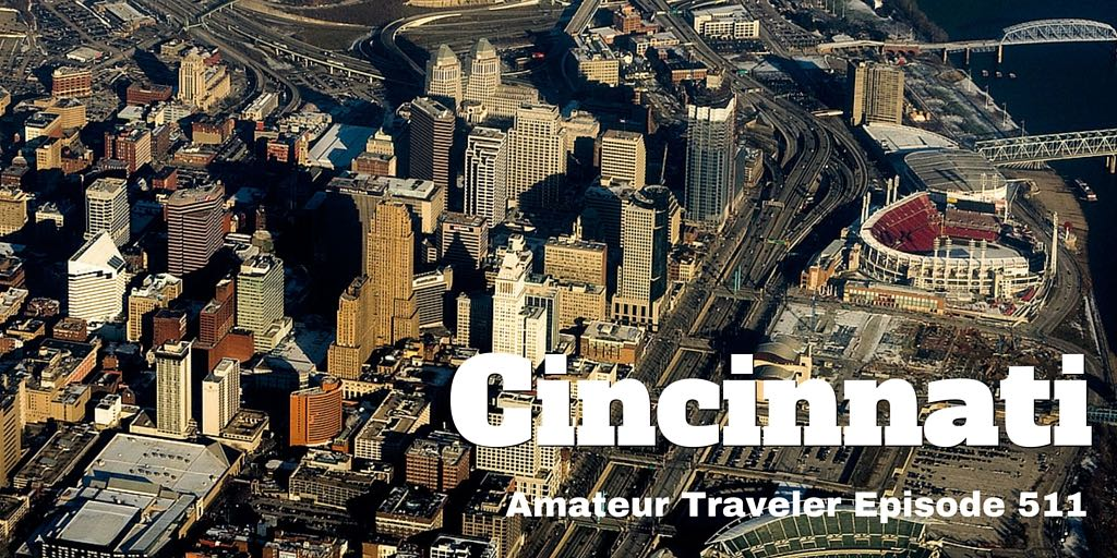 Travel to Cincinnati, Ohio - what to Do, See and Eat