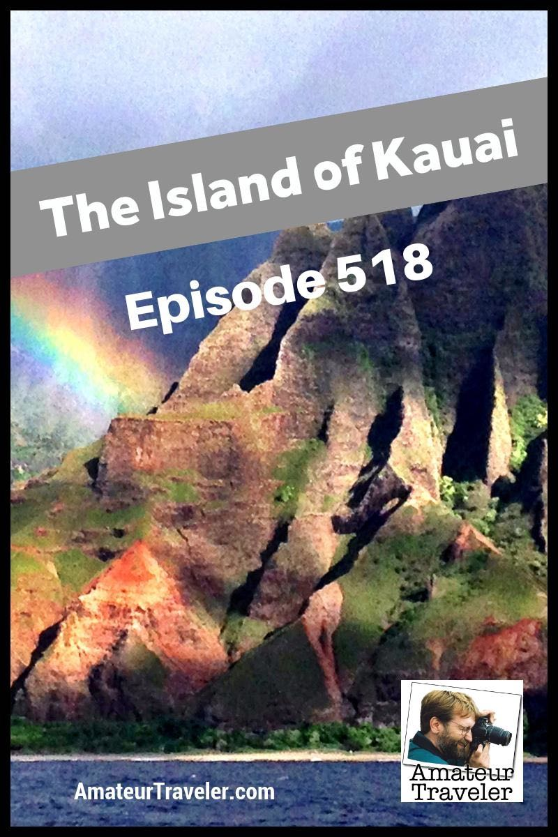 Travel to the Island of Kauai - What to see, do and eat... and what to skip