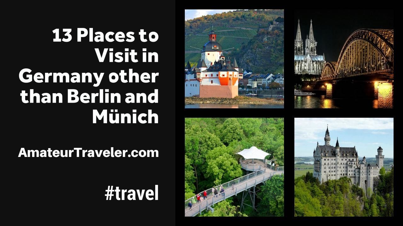 13 Places to Visit in Germany other than Berlin and Münich