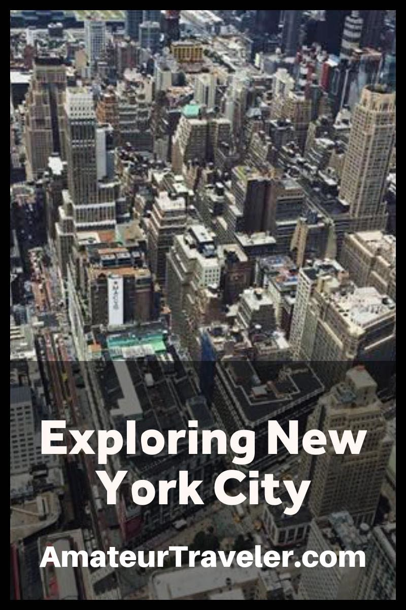 Exploring NYC - Where to Start and What to Look For