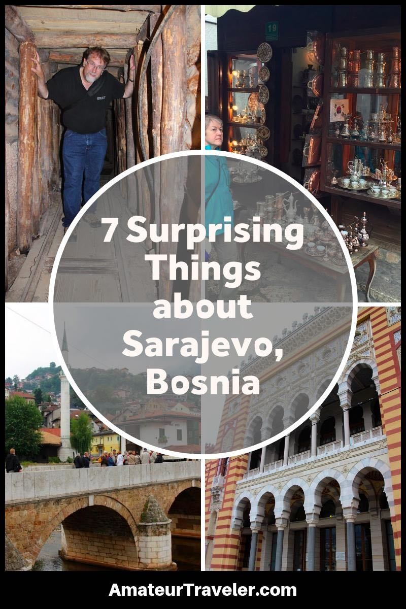 7 Surprising Things about Sarajevo, Bosnia and Herzegovina #travel #trip #vacation #Sarajevo #Bosnia #what-to-do-in