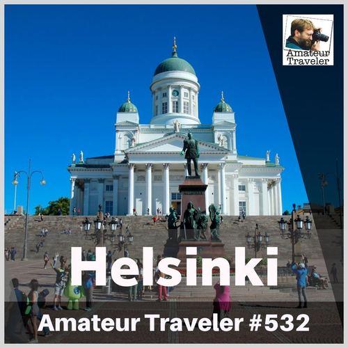 Travel to Helsinki, Finland – Episode 532