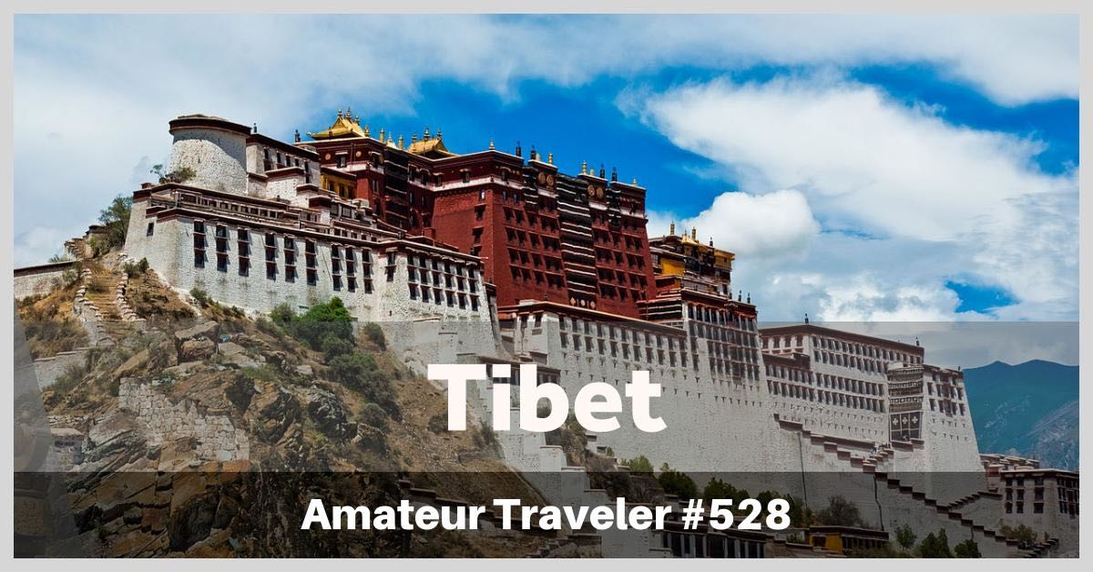 Travel to Tibet, what to do, see and eat in this complicated land