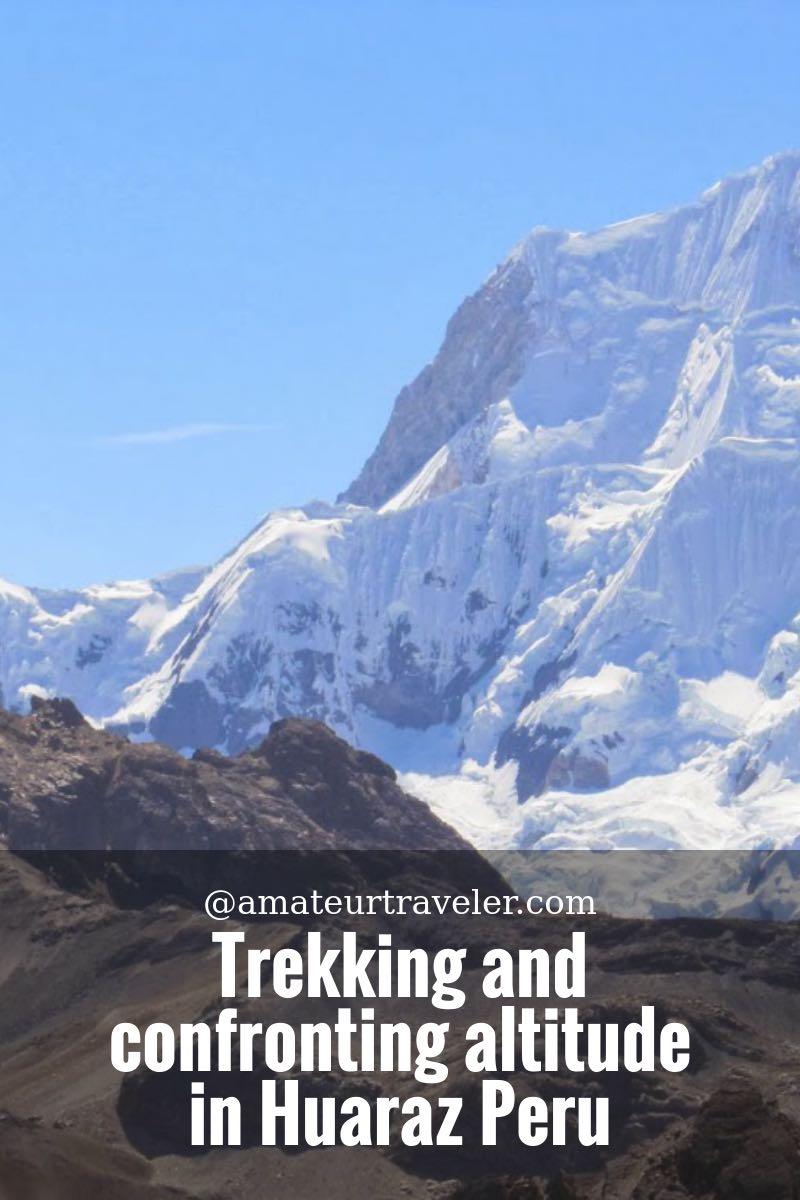 trekking-and-confronting-altitude-in-huaraz-peru