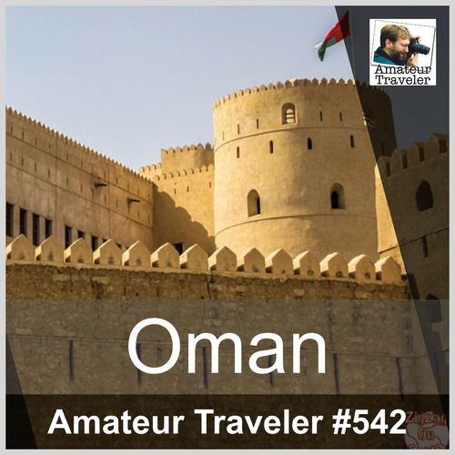 Travel to Oman – Episode 542