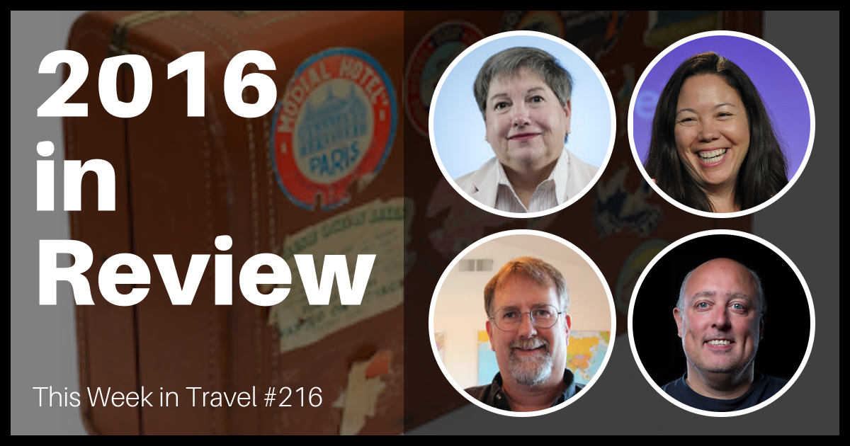 2016 in review - This Week in Travel (podcast)