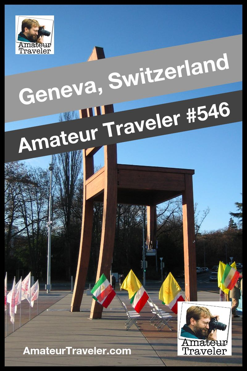 Travel to Geneva, Switzerland - what to do, see and eat (podcast)