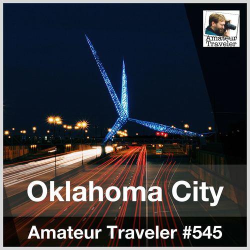 Travel to Oklahoma City – Episode 545