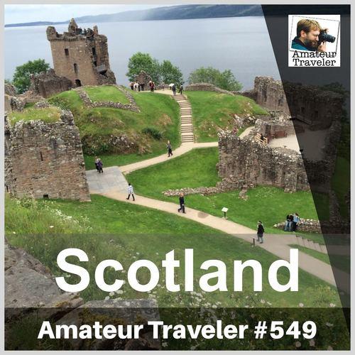 Travel to Scotland – Episode 549