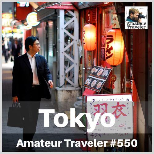 Travel to Tokyo, Japan – Episode 550