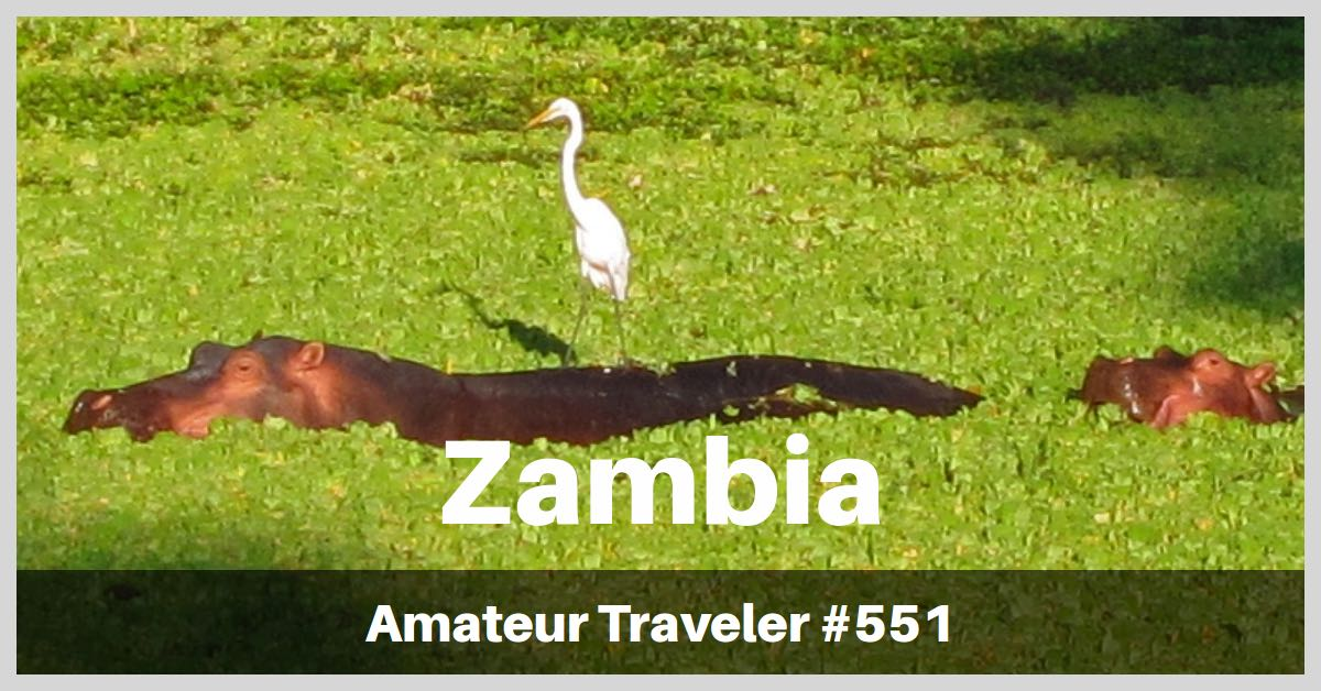 Travel to Zambia - One Week Itinerary (Podcast)