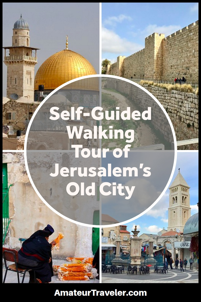 Self-Guided Walking Tour of Jerusalem's Old City #travel #trip #vacation #israel #jeruslaem #what-to-do-in #old-city #walking-tour #tour #jesus #ancient #temple #holy-land #wailing-wall