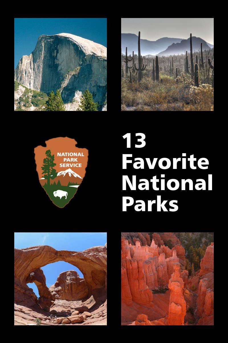 13 Favorite National Parks
