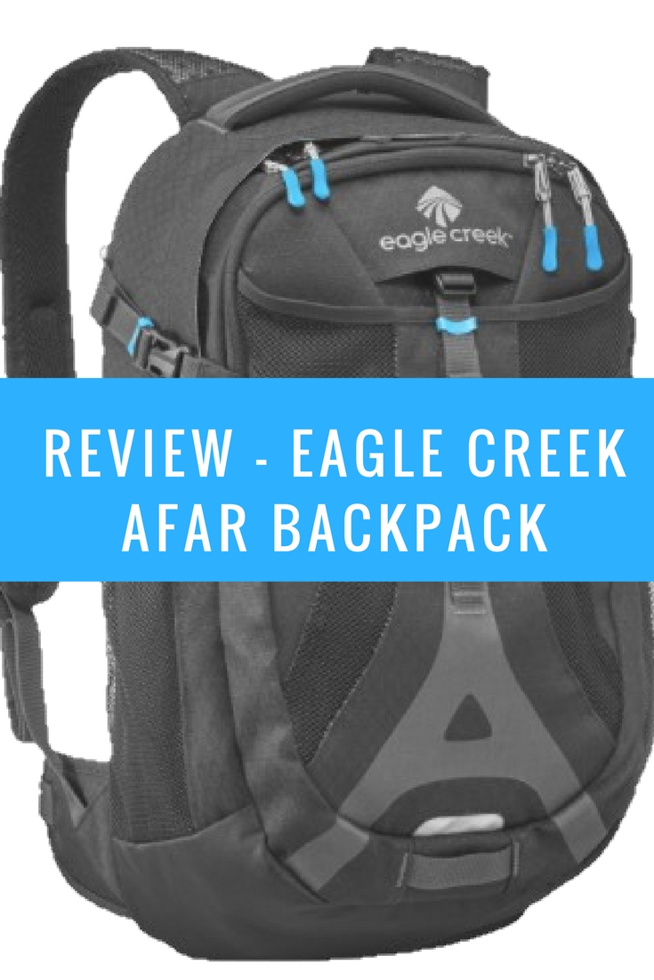 Review - Eagle Creek Afar Backpack