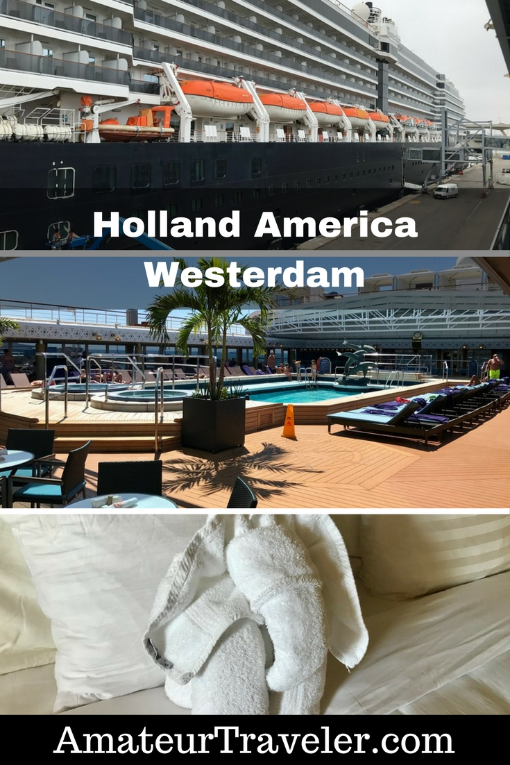 Cruise Ship Review - Holland America Westerdam