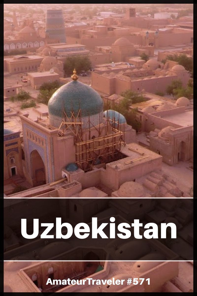 Travel to Uzbekistan - What to Do, See and Eat in Uzbekistan (Podcast) #travel #trip #vacation #uzbekistan #what-to-do-in #itinerary