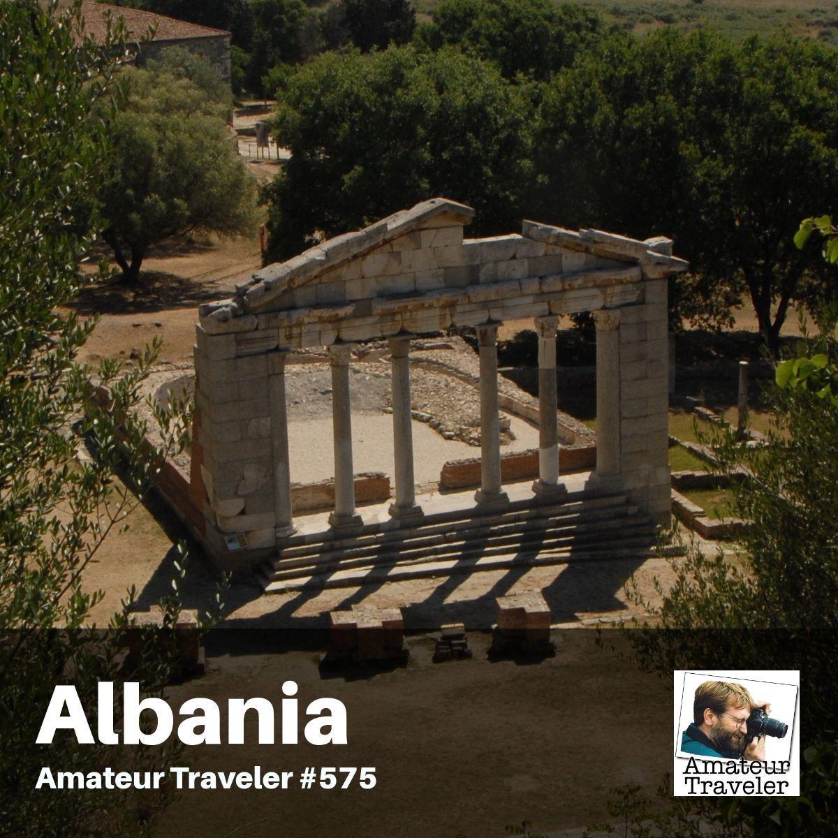 Travel to Albania – Episode 575