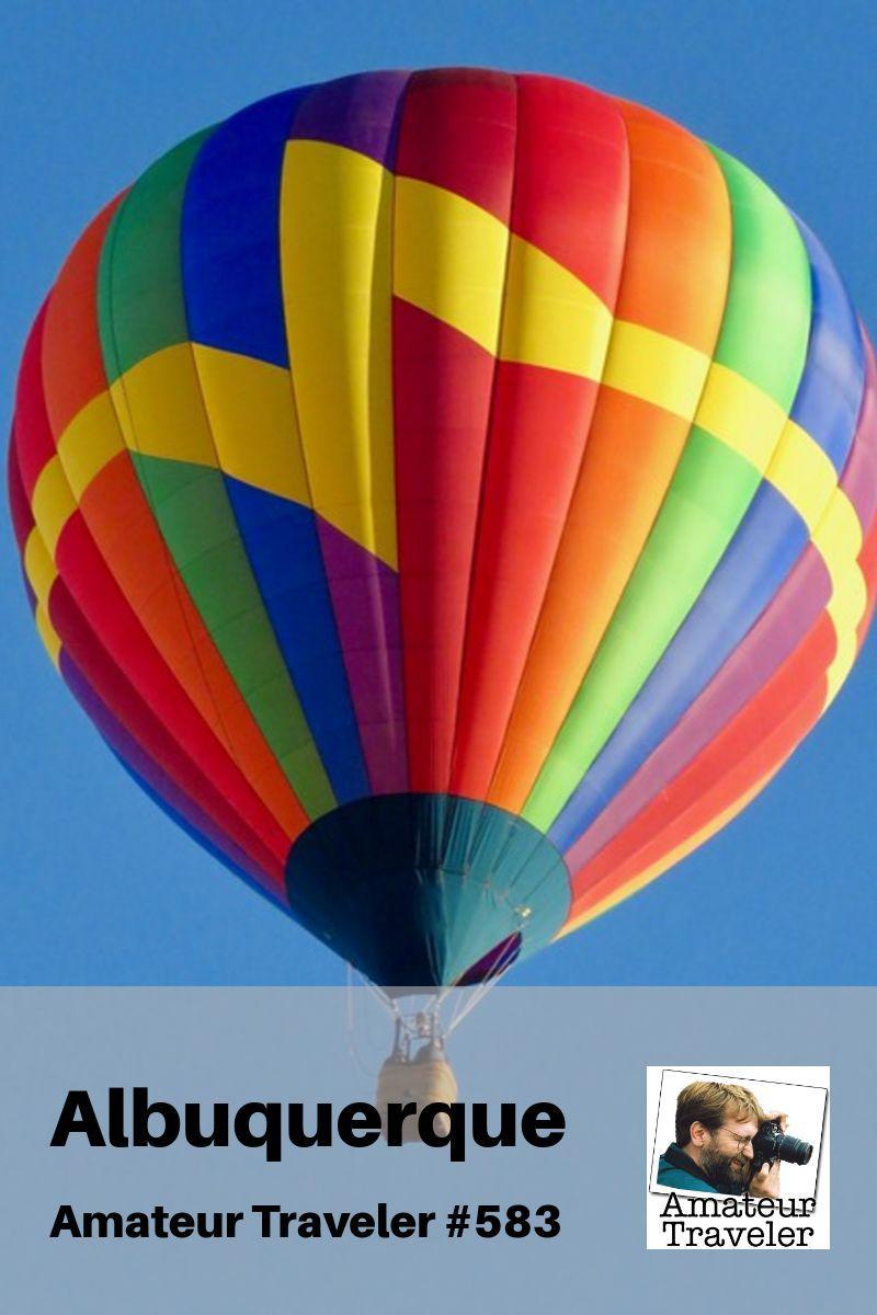 Travel to Albuquerque, New Mexico | Things to do in Albuquerque #new-mexico #Albuquerque #travel #trip #vacation #balloon #fiesta