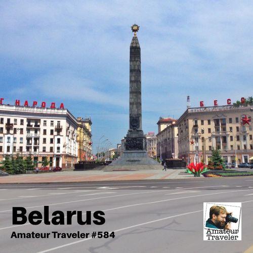 Travel to Belarus – Episode 584