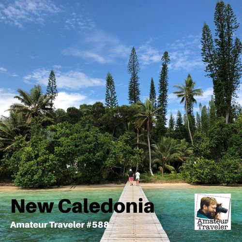 Travel to New Caledonia – Episode 588