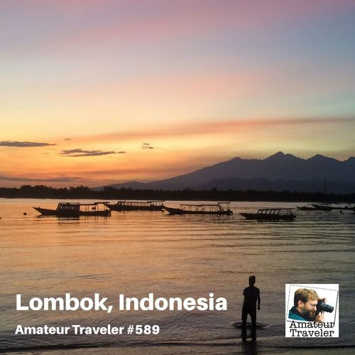 Travel to Lombok, Indonesia – Episode 589