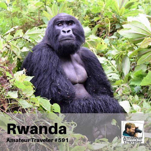 Travel to Rwanda – Episode 591