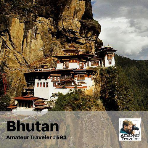 Travel to Bhutan – Episode 593