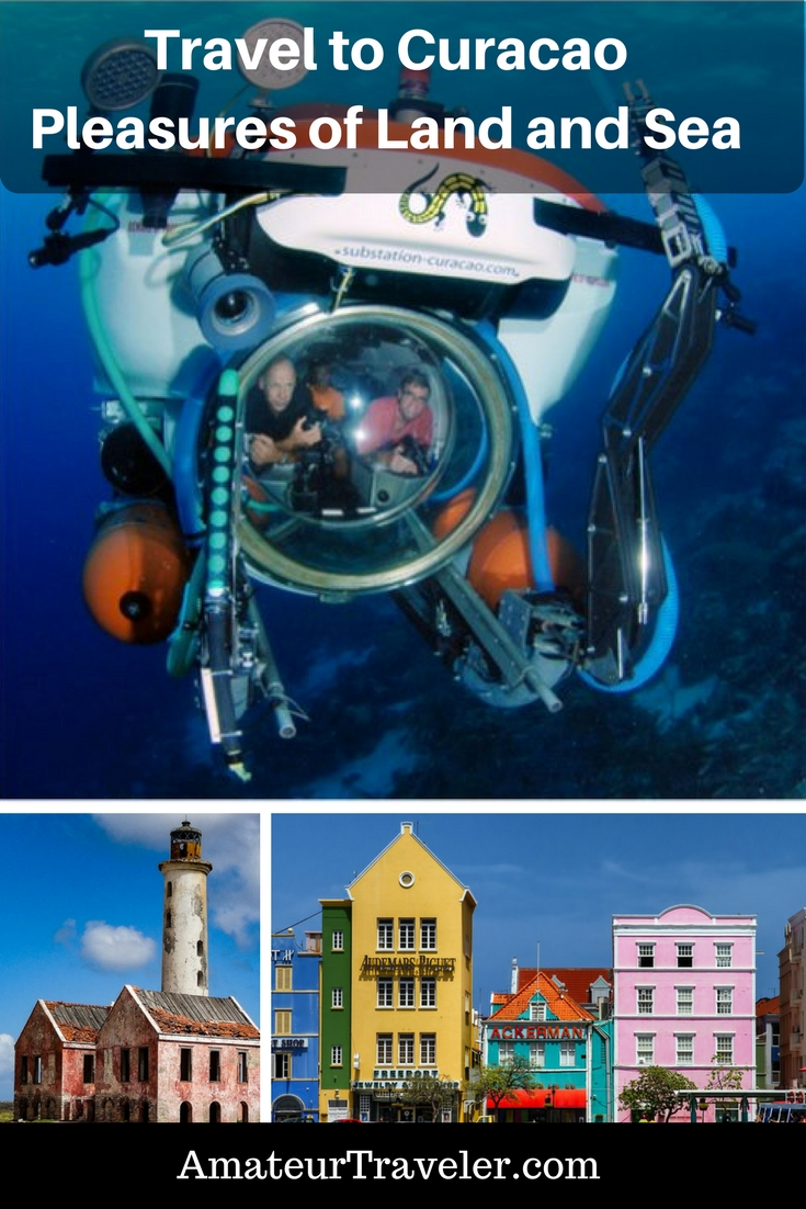 Travel to Curacao – Pleasures of Land and Sea - What to do and see and where to dive