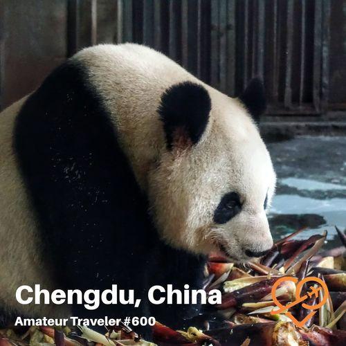 Travel to Chengdu, China – Episode 600