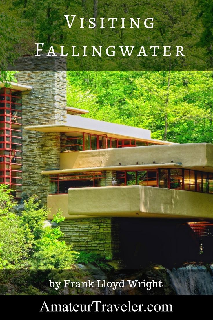 Visiting Fallingwater by Frank Lloyd Wright - Mill Run, Pennsylvania